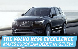 THE VOLVO XC90 EXCELLENCE MAKES EUROPEAN DEBUT IN GENEVA