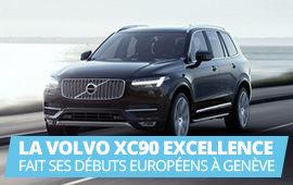 Présentation du nouveau VOLVO XC90 EXCELLENCE à Genève