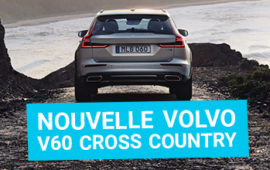La nouvelle Volvo V60 Cross Country, place à l'aventure !